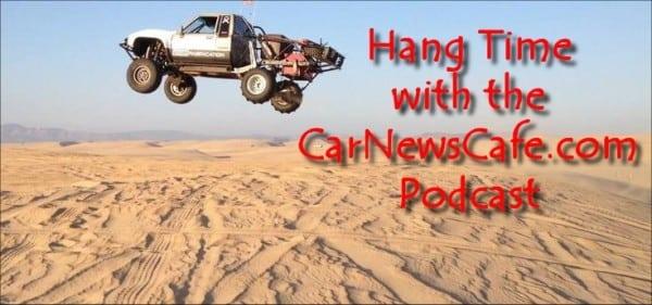 HangTime-CarNewsCafePodcast