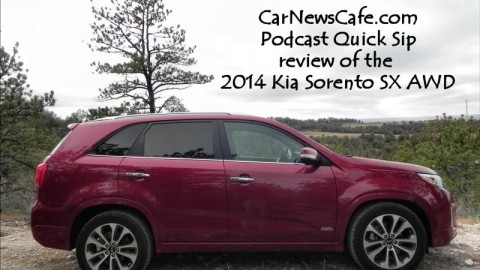 Podcast Quick Sip: 2014 Kia Sorento SX AWD